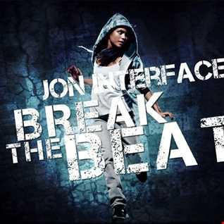 1 01 BREAK THE BEAT FT JON INTERFACE