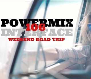 01 WEEKEND ROAD TRIP POWERMIX 106 FT JON INTERFACE