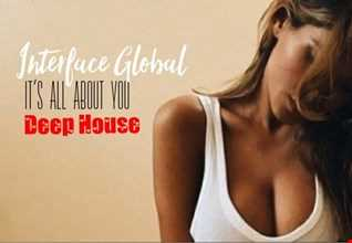 01 ITS ALL ABOUT YOU DEEP HOUSE INTERFACE GLOBAL MUSIC FT JON INTERFACE