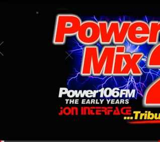 01 POWER MIX TWO THE EARLY YEARS INTERFACE GLOBAL MUSIC FT JON INTERFACE