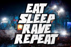EAT,SLEEP,RAVE, REPEAT SAN DIEGO FT JON INTERFACE~