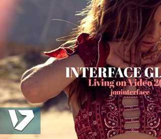 01 LIVING ON VIDEO 2017 FT JON INTERFACE