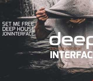 01 SET ME FREE REAL DEED HOUSE FT JON INTERFACE