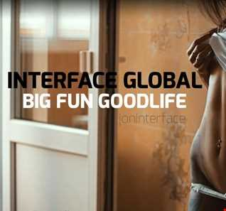 3 01 BIG FUN GOOD LIFE FT JON INTERFACE