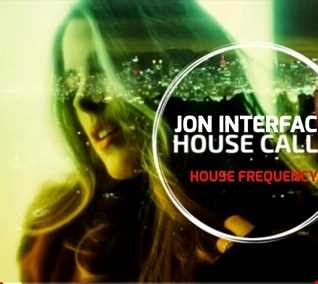 01 HIGH FREQUENCY HOUSE CALLS IGM FT JON INTERFACE