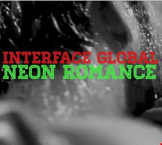 01 NEON ROMANCE INTERFACE GLOBAL MUSIC FT JON INTERFACE