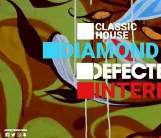 01 CLASSIC HOUSE DIAMOND LIFE DEFECTED FT JON INTERFACE