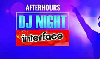 01 AFTER HOURS UK DJ NIGHT INTERFACE GLOBAL MUSIC FT JON INTERFACE