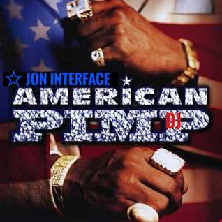 01 AMERICAN PIMP DJ INTERFACE GLOBAL MUSIC FT JON INTERFACE