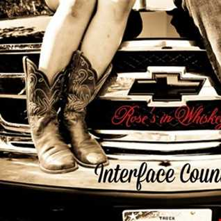 01 ROSES & WHISKEY INTERFACE COUNTRY MUSIC FT JON INTERFACE