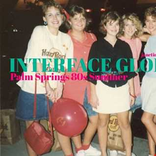 01 PALM SPRINGS 80S SUMMER FT JON INTERFACE
