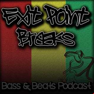 Exit Point Breaks, Bass & Beats Podcast With Special Guest D'Solja (Vol 19)