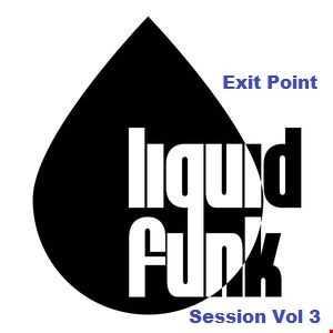 Liquid Funk Session Vol 3