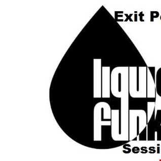 Exit Point Liquid Funk Session Vol 2