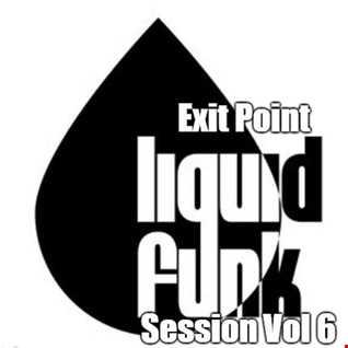 Liquid Funk Session Vol 6