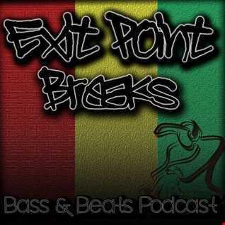 Exit Point Breaks, Bass & Beats Podcast (Vol 36)