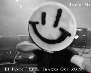 DJ JAMN J Club Tracks Oct 2019