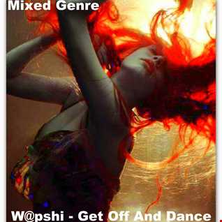 W@pshi - Get Off And Dance