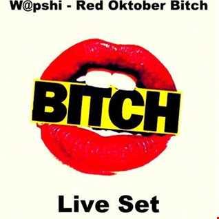 W@pshi - Red Oktober Bitch 2019