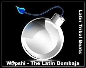 W@pshi - The Latin Bombaja