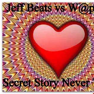 DJ Jeff Beats vs W@pshi - Secret Story Never Told