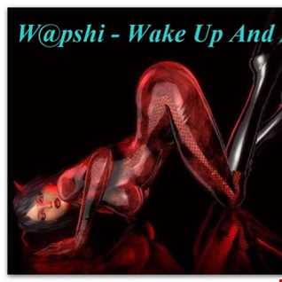 W@pshi - Wake Up And Dance
