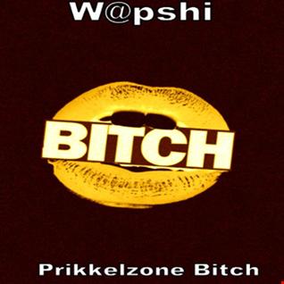 W@pshi - Prikkelzone Bitch