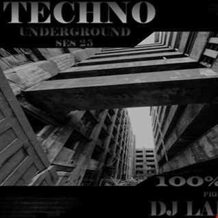Dj Labrijn   Techno Underground ses 25