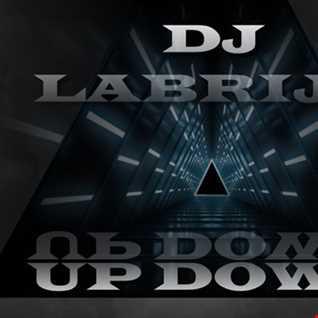Dj Labrijn   Up  Down
