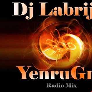 Dj Labrijn   YenruGro radio mix