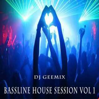 BASSLINE HOUSE SESSION GEEMIX