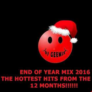 end of year mix 2016 dj geemix