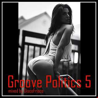 Groove Politics 5