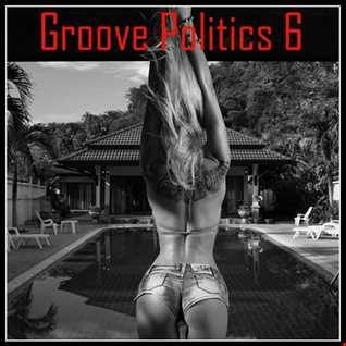 Groove Politics 6