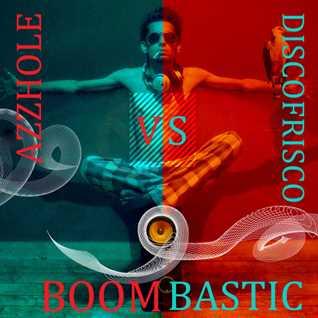 Disco Frisco vs Azzhole - BOOMBASTIC