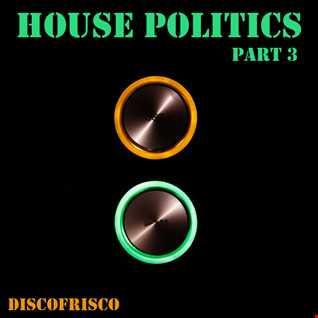 House Politics Part3