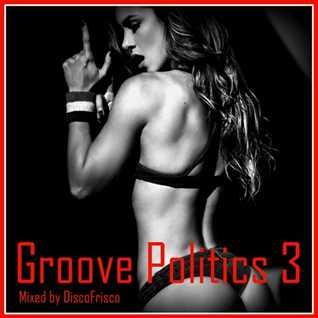 Groove Politics 3
