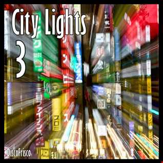 City Ligts Part 3