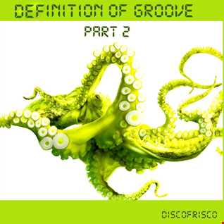 Definition of Groove   Part 2