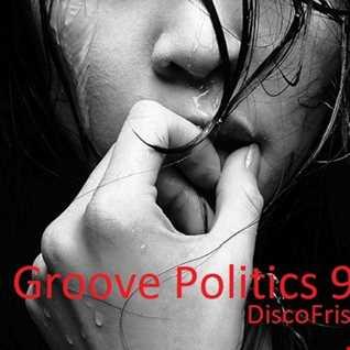 Groove Politics 9