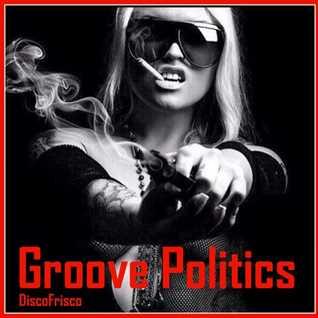 Groove Politics 1