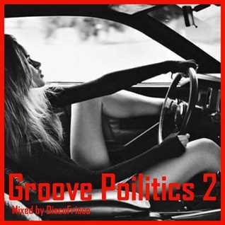 Groove Politics 2