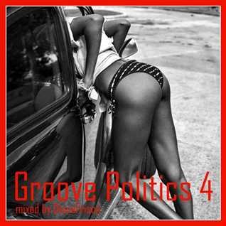 Groove Politics 4