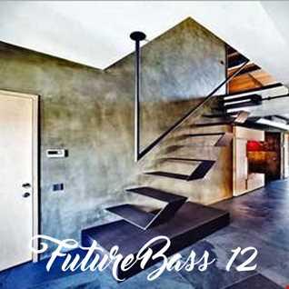 FUTURE BASS ROOM 12