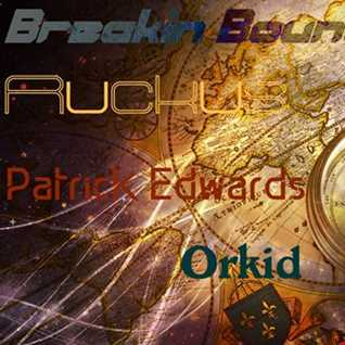DJ Ruckus Vs Patrck Edwards Vs DJ Orkid   Breaking Boundaries (A Monkey Tennis Group Mix)