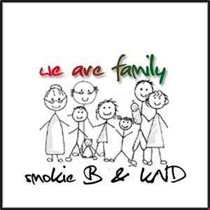 kND feat Smokie B  -  We are Family