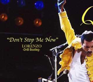 Don't Stop Me Now   Queen (DnB Bootleg)
