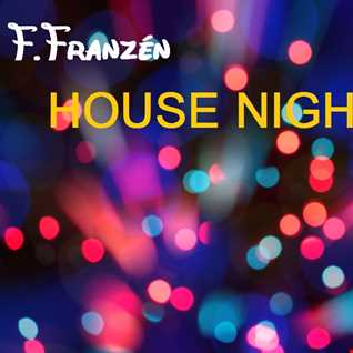 F.Franzén - House Night Mix