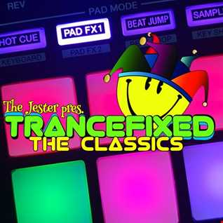 The Jester presents TRANCEFIXED The Classics Vol 2
