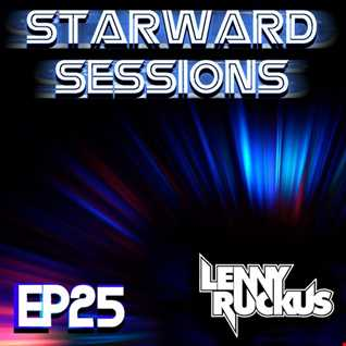 Lenny Ruckus Presents: Starward Sessions EP 25
